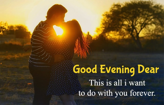 1935 Good Evening Quotes For Lovers Facebook Whatsapp Status Good