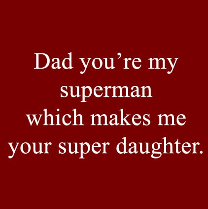 4011 Super Daughter Sayings On Dads Day Facebook Whatsapp