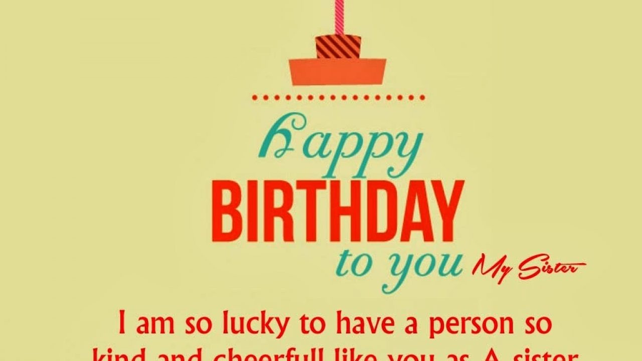 5513-Top-Happy-Birthday-Quotes-For-Sister-With-Images-Facebook
