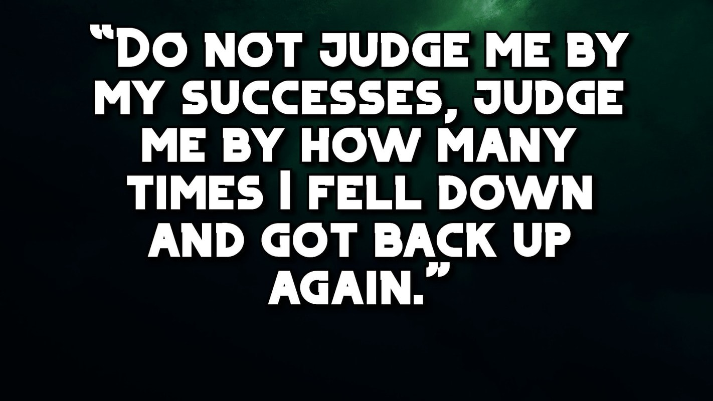 , Do not judge me by my successes-Failure-Quotes, failure quotes