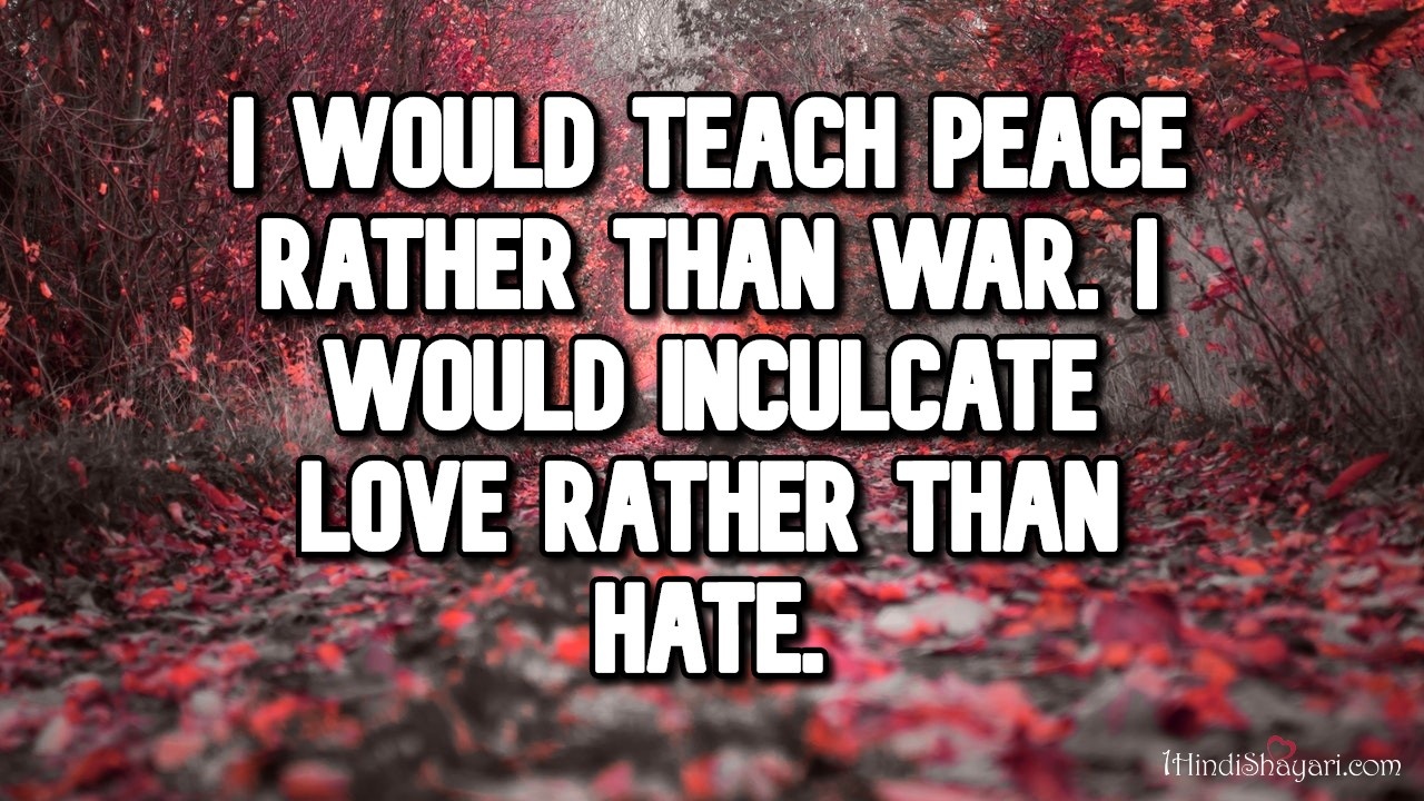, I would teach peace rather than war, albert einstein quotes